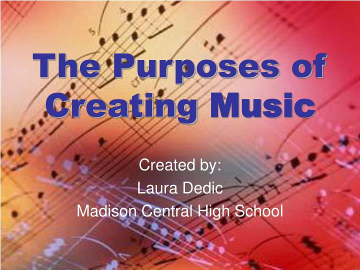 the purposes of creating music n.