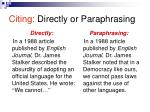 citing directly or paraphrasing