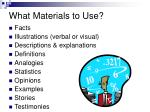 what materials to use
