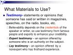 what materials to use6