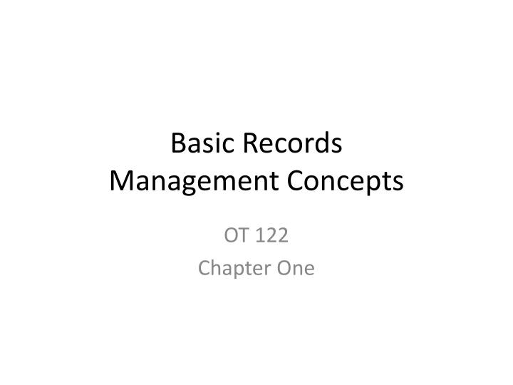 basic records management concepts n.