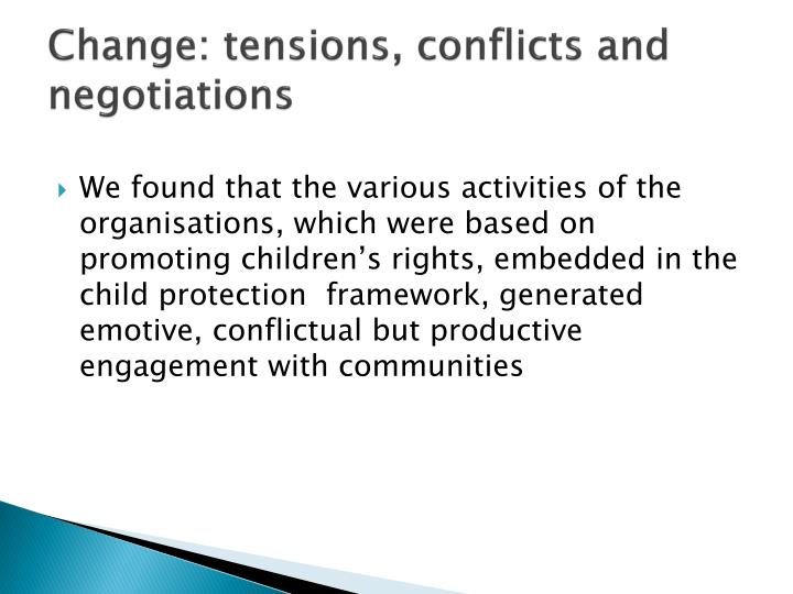 Change: tensions, conflicts and negotiations