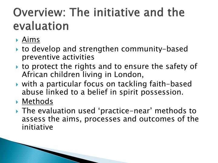 Overview the initiative and the evaluation