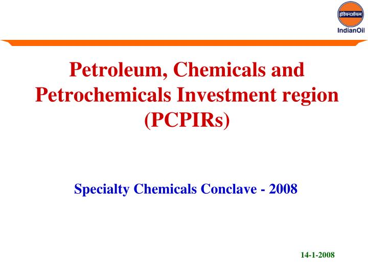 petroleum chemicals and petrochemicals investment region pcpirs n.
