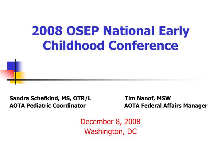 2008 osep national early childhood conference n.