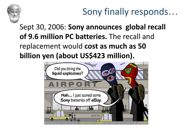 Sony finally responds