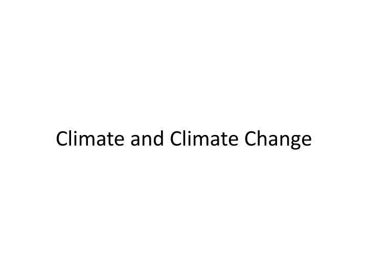 climate and climate change n.
