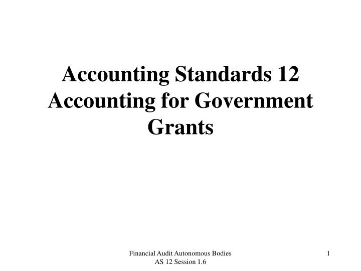 accounting standards 12 accounting for government grants n.