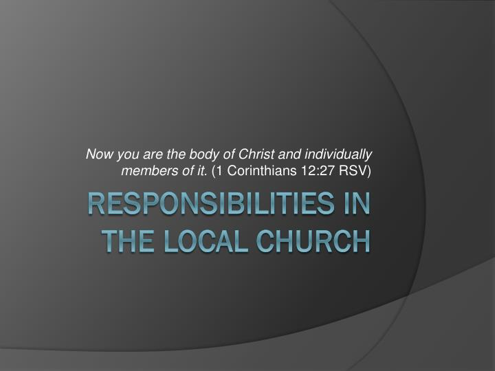 now you are the body of christ and individually members of it 1 corinthians 12 27 rsv n.