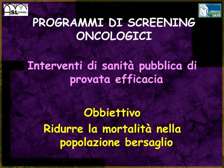 Programmi di screening oncologici