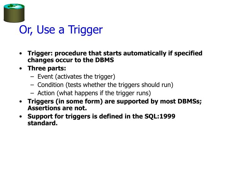 Or, Use a Trigger
