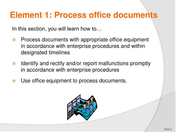 Element 1: Process office documents