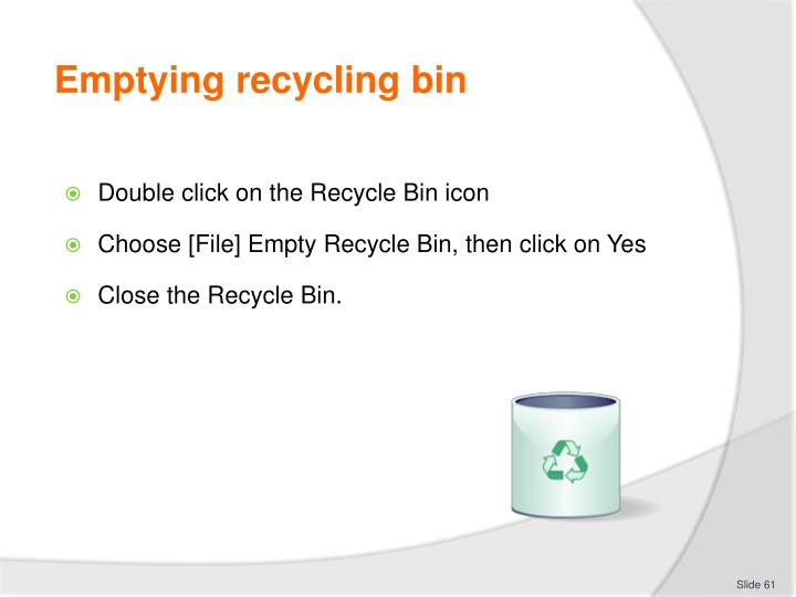 Emptying recycling bin