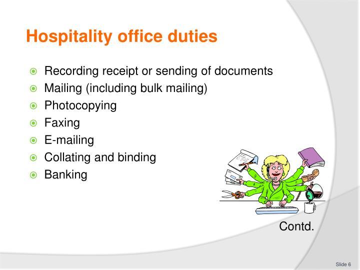 Hospitality office duties