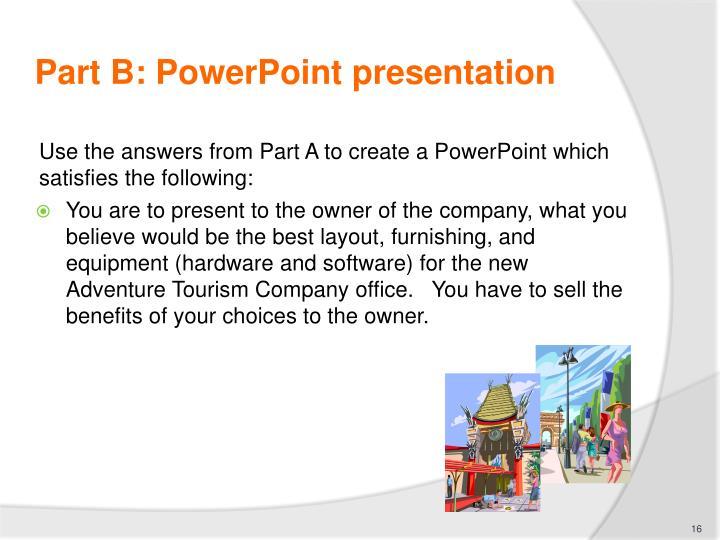 Part B: PowerPoint presentation
