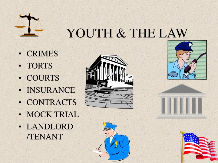 YOUTH & THE LAW