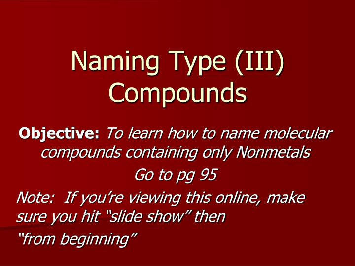 naming type iii compounds n.