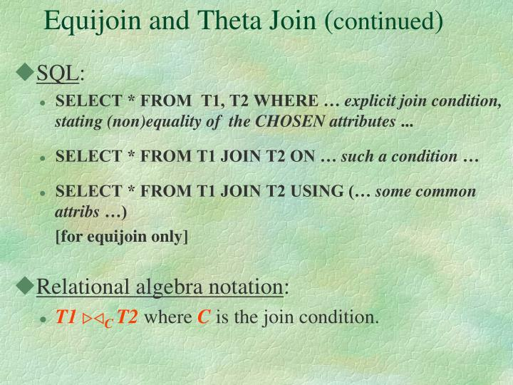 Equijoin and Theta Join (