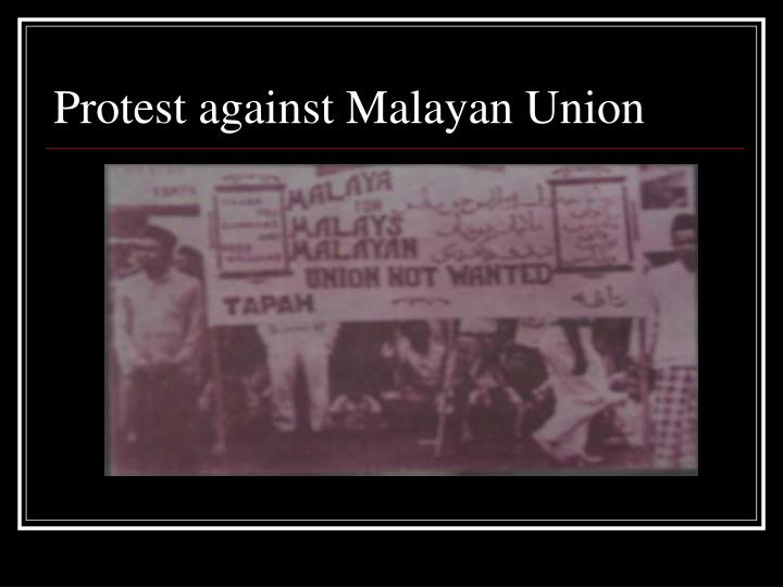 comparison between federation of malaya 1948 and malayan union The federation of malaya agreement was signed on 21 january 1948 at king house by the malay rulers, and by sir edward gent as the representative of the british government[10] the agreement superseded the agreement creating the malayan union, and prepared for the establishment of the.