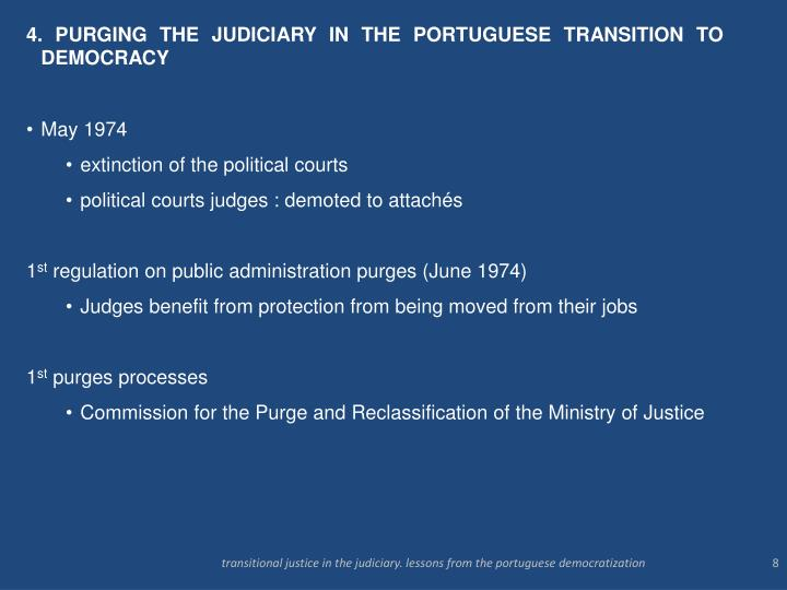 4. PURGING THE JUDICIARY IN THE PORTUGUESE TRANSITION TO DEMOCRACY