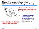 block structured grid example some comments on setneighborbox