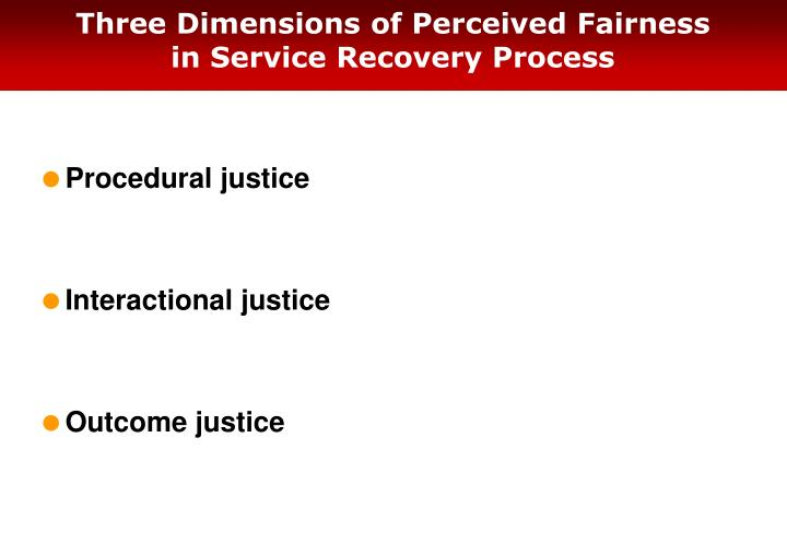 Three Dimensions of Perceived Fairness