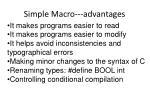 simple macro advantages
