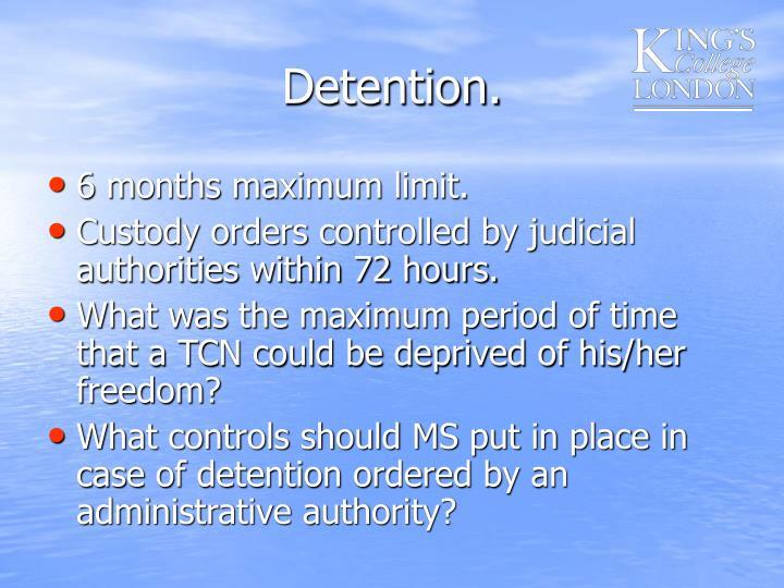 Detention.