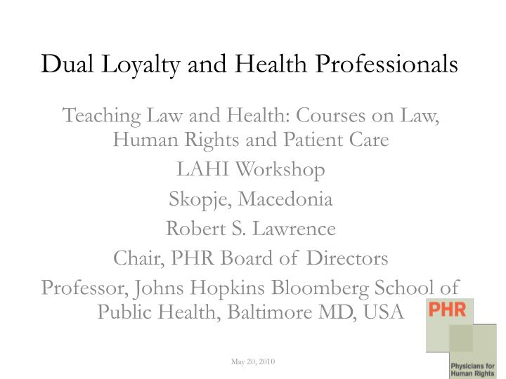 dual loyalty and health professionals n.
