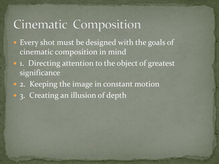 Cinematic composition1