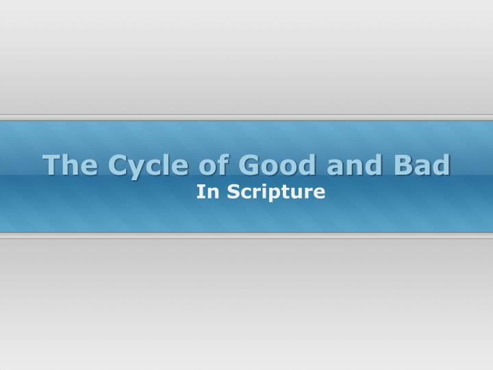 the cycle of good and bad n.