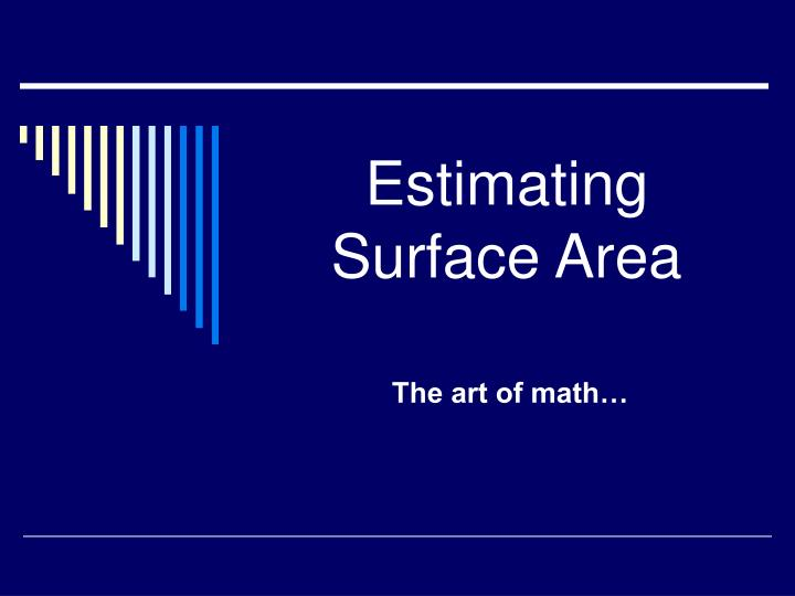 estimating surface area n.