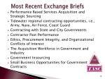 most recent exchange briefs