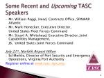 some recent and upcoming tasc speakers