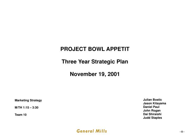 project bowl appetit three year strategic plan november 19 2001 n.
