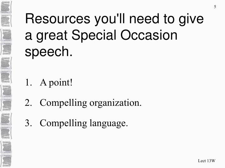 Resources you'll need to give a great Special Occasion speech.