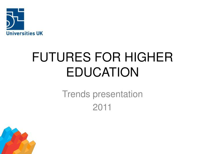 futures for higher education n.