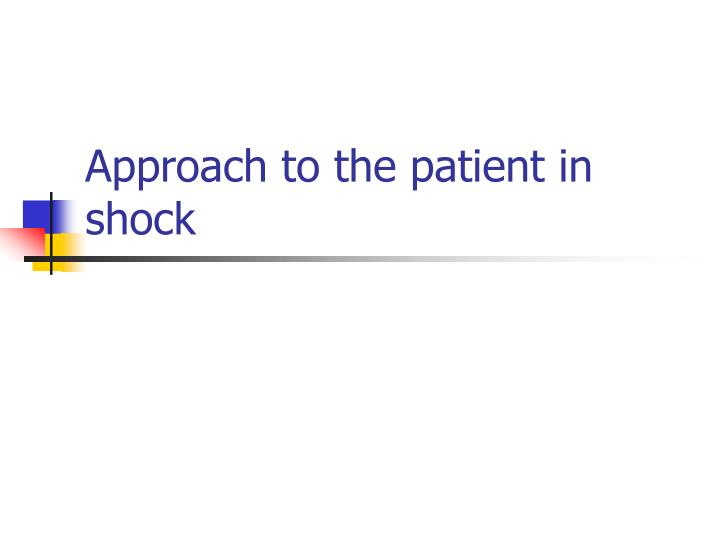 approach to the patient in shock n.