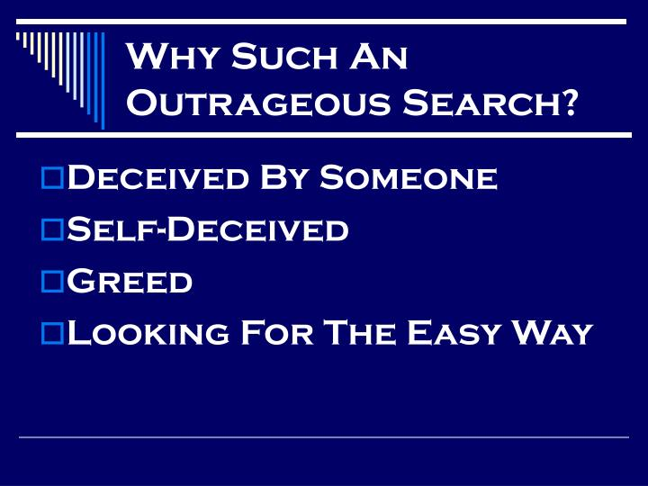 Why such an outrageous search