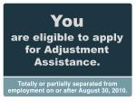 you are eligible to apply for adjustment a ssistance