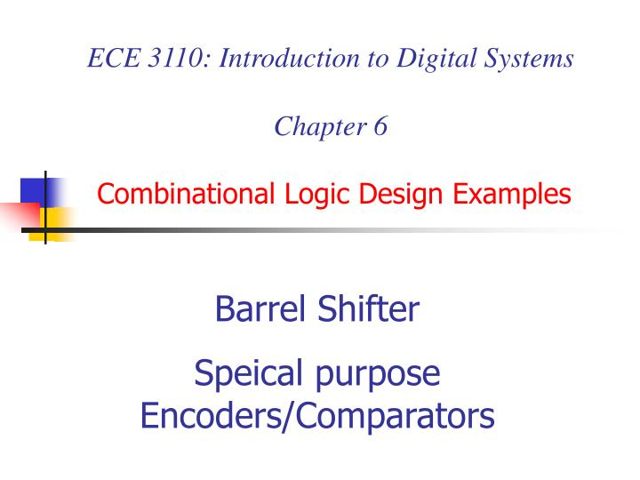 ece 3110 introduction to digital systems chapter 6 combinational logic design examples n.