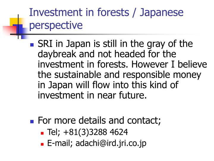 Investment in forests / Japanese perspective