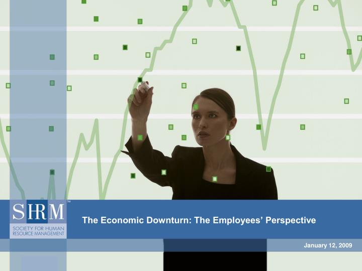 the economic downturn the employees perspective n.