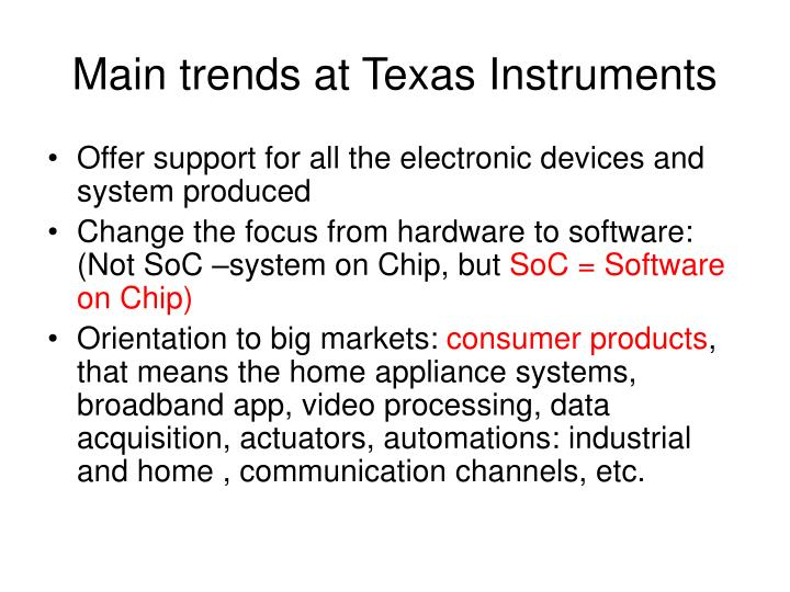 main trends at texas instruments n.