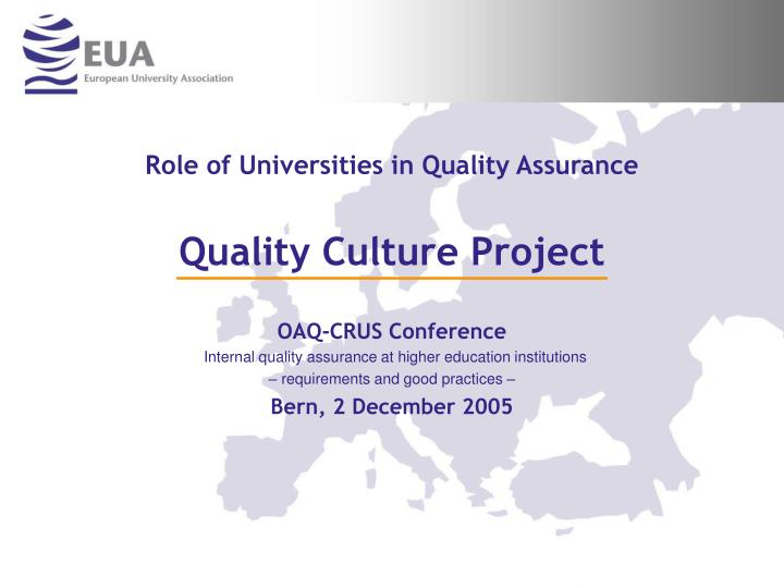role of universities in quality assurance quality culture project n.