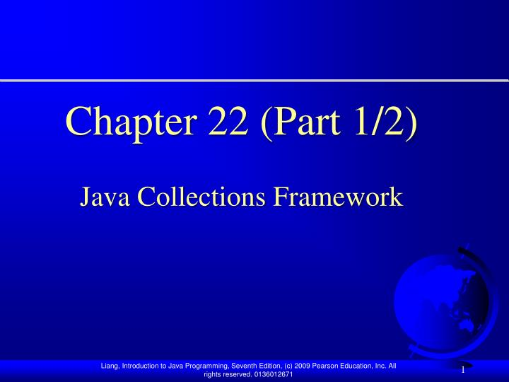 chapter 22 part 1 2 java collections framework