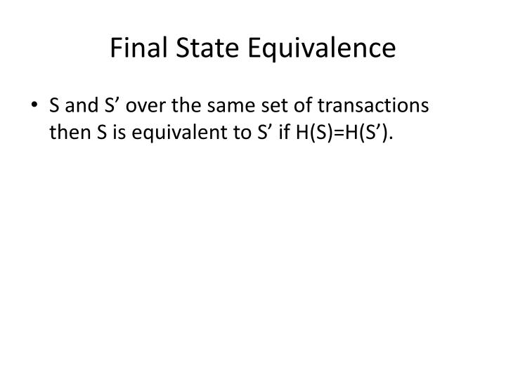 Final State Equivalence