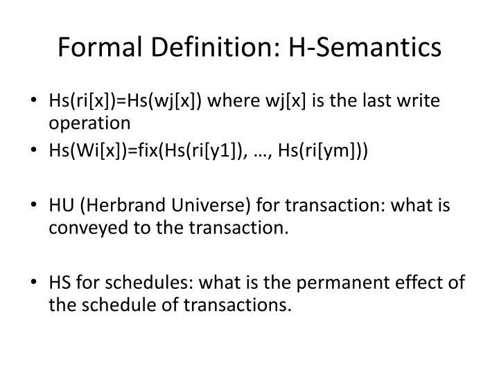 Formal Definition: H-Semantics