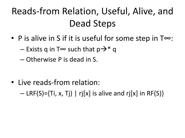 Reads-from Relation, Useful, Alive, and Dead Steps