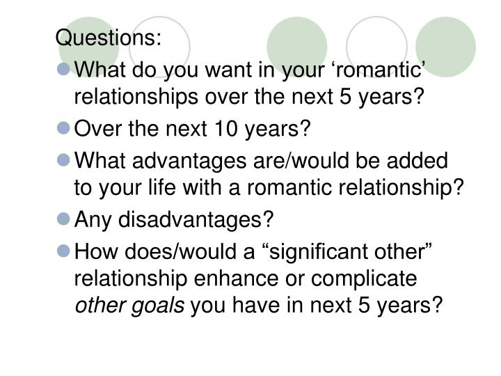 PPT - Questions: What do you want in your 'romantic